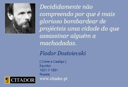 frase-decididamente-nao-compreendo-por-que-e-mais-glorioso-fiodor-dostoievski-11821