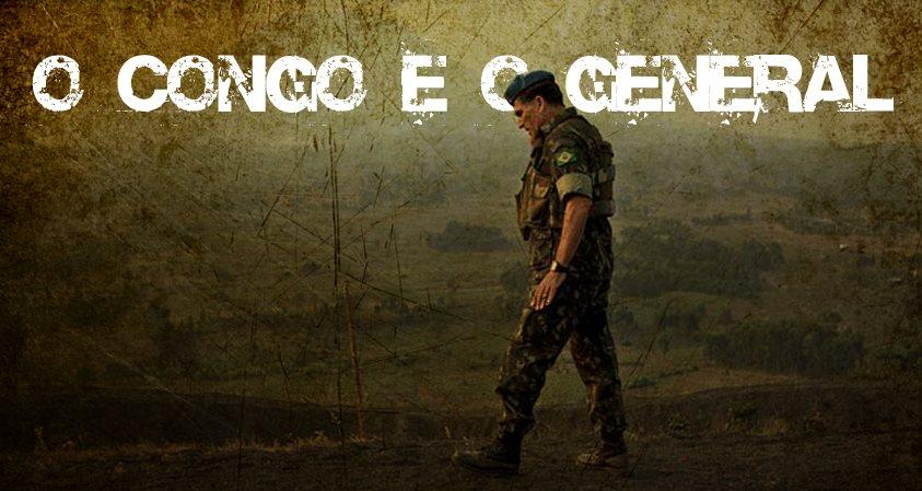 Vídeo: General Santos Cruz no Congo – Documentário da TV Al Jazeera