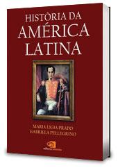 """Plano Brasil/Sugestão de Leitura: """"História da América Latina"""""""