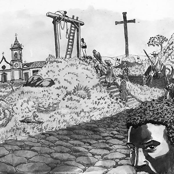 """Plano Brasil/História Contemporânea: """"O enforcamento de Lucas da Feira, em 1849, na Bahia"""""""