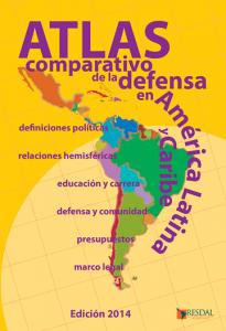 Atlas Comparativo de Defesa da América Latina e Caribe