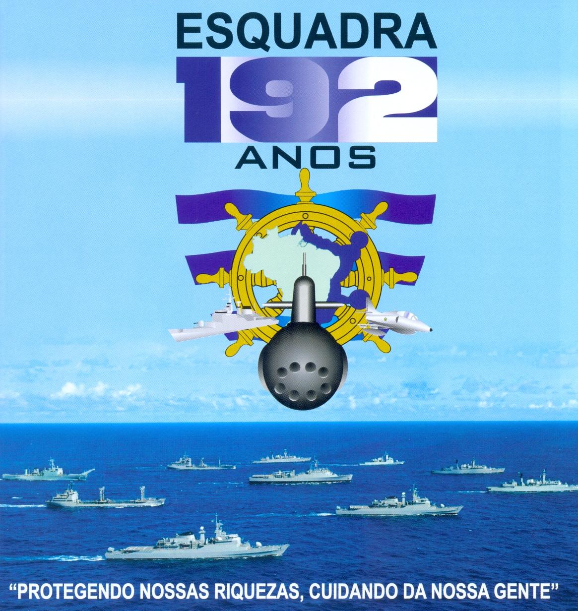 """Marinha do Brasil (MB): """"192 Anos da Esquadra Brasileira"""""""