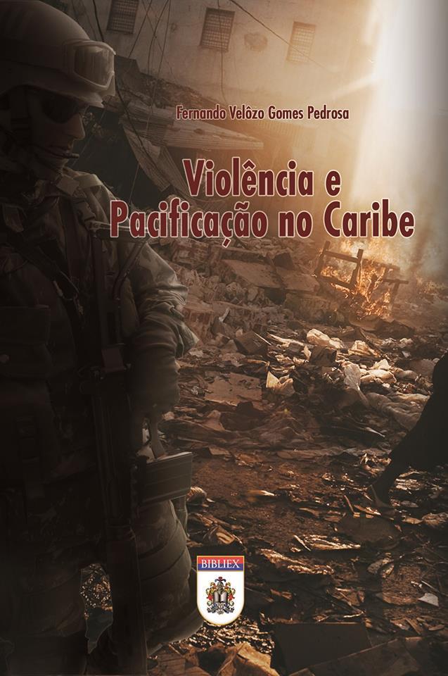 Lançamento: Livro Violência e Pacificação no Caribe.