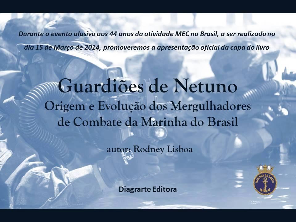 Livro Sobre a História do Grupamento de Mergulhadores de Combate da Marinha do Brasil