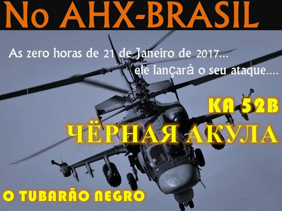 Não Perca no AHX Brasil -  KA52 B Hokun o tubarão negro da KAMOV